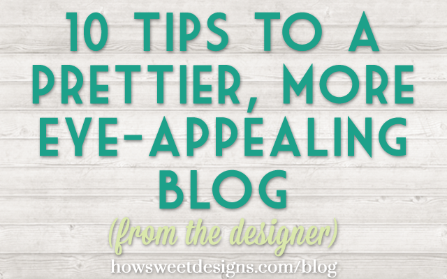 10-tips-for-a-prettier-blog