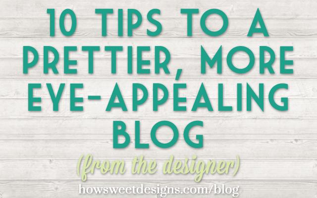10-tips-for-a-prettier-blog
